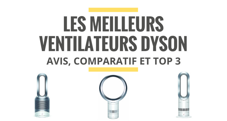 comparatif ventilateurs