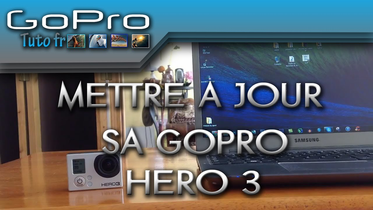 mise a jour gopro hero3+