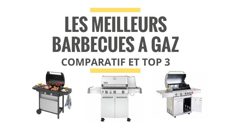 quel est le meilleur barbecue a gaz